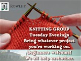 KNITTING GROUP  Tuesday Evenings  Bring whatever project you're working on....