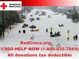 RedCross.org  1-800-HELP NOW  (1-800-435-7669)  All donations tax deductible;...