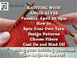 Libraryknittingstep10KNITTING WITH  ANGIE ALVES  Tuesday, April 25, 6pm  How to:  Spin Your Own...