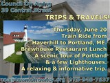 coa@townofrowley.org  978-948-7637; TRIPS & TRAVELS!; Council On Aging  39 Central Street; Portland...